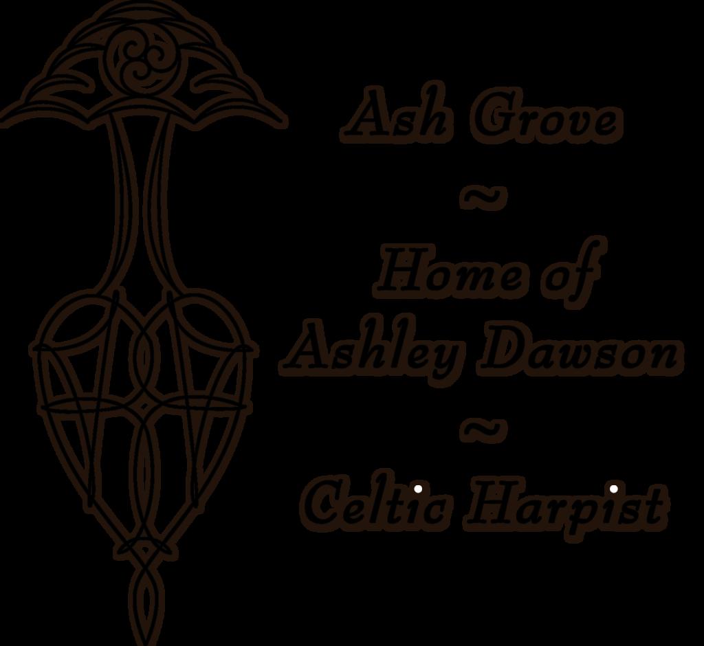 Ash Grove, home of Ashley Dawson - Celtic Harpist